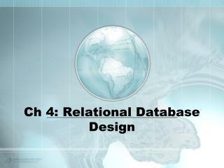 Ch 4: Relational Database Design