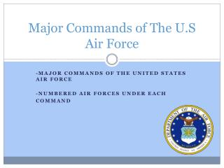 Major Commands of The U.S Air Force