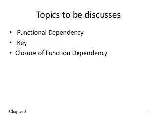 Topics to be discusses