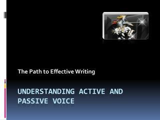Understanding Active and Passive Voice
