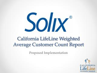 California LifeLine Weighted Average Customer Count Report