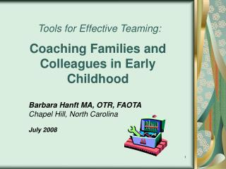 Tools for Effective Teaming:   Coaching Families and Colleagues in Early Childhood