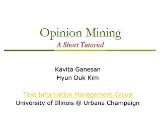 Opinion Mining A Short Tutorial