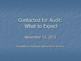 Contacted for Audit:  What to Expect