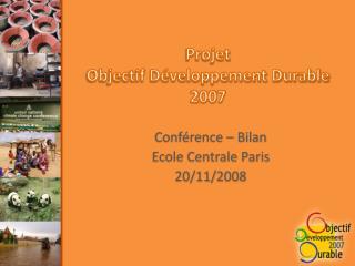 Projet  Objectif Développement Durable  2007