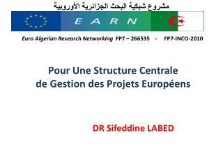 Pour  Une  Structure  Centrale de  Gestion  des  Projets Européens