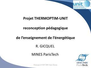 Projet THERMOPTIM-UNIT  reconception p�dagogique  de l�enseignement de l��nerg�tique