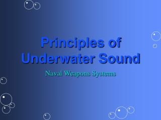Principles of Underwater Sound