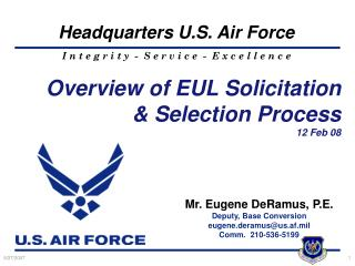 Overview of  EUL  Solicitation & Selection Process  12 Feb 08