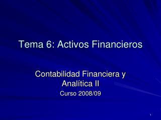 Tema 6: Activos Financieros