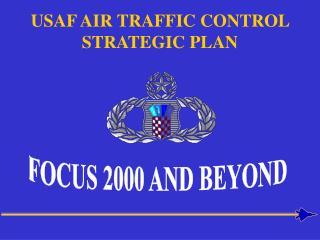 USAF AIR TRAFFIC CONTROL STRATEGIC PLAN