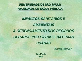 UNIVERSIDADE DE SÃO PAULO FACULDADE DE SAÚDE PÚBLICA