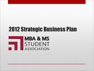 2012 Strategic Business Plan