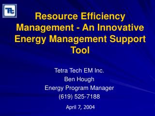 Resource Efficiency Management - An Innovative Energy Management Support Tool