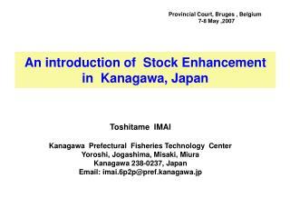 An introduction of  Stock Enhancement  in  Kanagawa, Japan