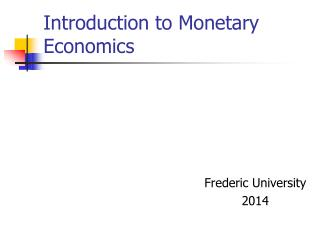 Introduction to Monetary Economics