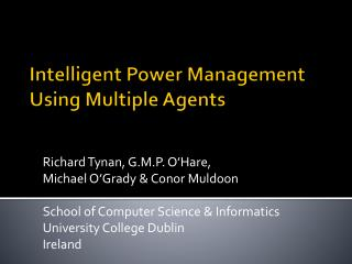 Intelligent Power Management Using Multiple Agents
