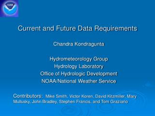 Current and Future Data Requirements