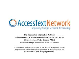 The AccessText Information Network An Association of American Publishers Digital Text Portal