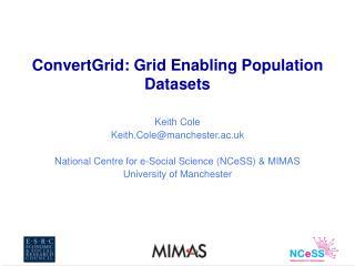 ConvertGrid: Grid Enabling Population Datasets