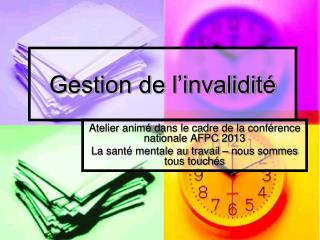 Gestion de l�invalidit�