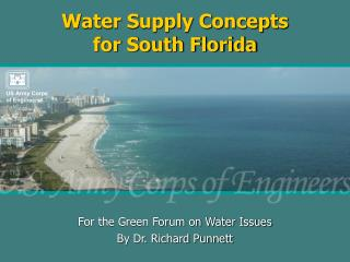 Water Supply Concepts for South Florida