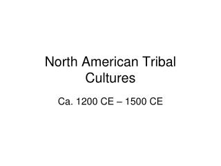 North American Tribal Cultures