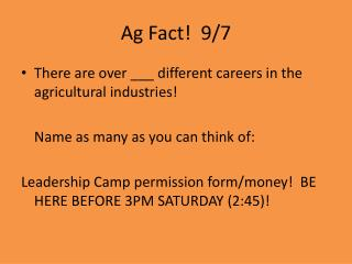 Ag Fact!  9/7