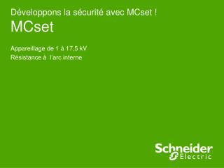 Développons la sécurité avec MCset ! MCset