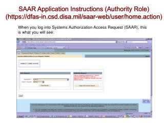 When you log into Systems Authorization Access Request (SAAR), this is what you will see: