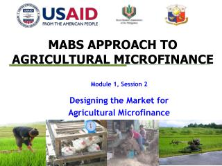 MABS APPROACH TO AGRICULTURAL MICROFINANCE