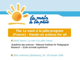 The  La main à la pâte  program (France) : Hands-on science for all