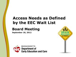 Access Needs as Defined by the EEC Wait List