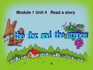 Module 1 Unit 4   Read a story