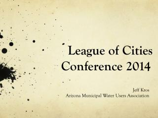 League of Cities  Conference 2014