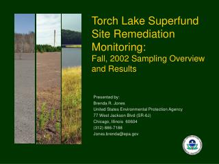 Torch Lake Superfund Site Remediation Monitoring:  Fall, 2002 Sampling Overview and Results