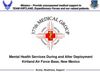 Mission – Provide unsurpassed medical support to