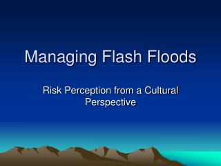 Managing Flash Floods