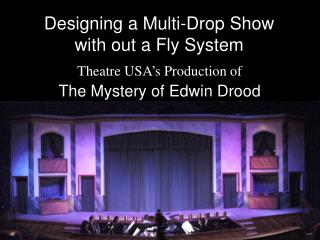 Designing a Multi-Drop Show with out a Fly System