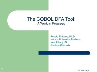 The COBOL DFA Tool: A Work in Progress