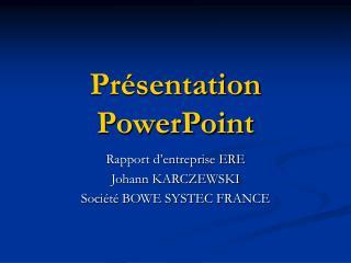Pr�sentation PowerPoint