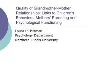 Laura D. Pittman Psychology Department Northern Illinois University