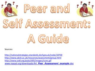 Peer and  Self Assessment:  A Guide