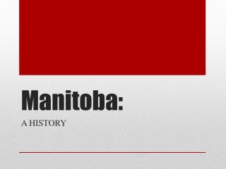 Manitoba: