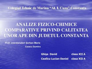 Colegiul Tehnic  de Marina �Al. I.  Cuza � Constanta
