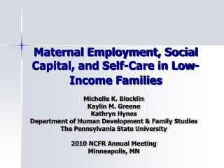 Maternal Employment, Social Capital, and Self-Care in Low-Income Families