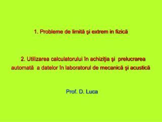 1. Probleme de limită şi extrem in fizică