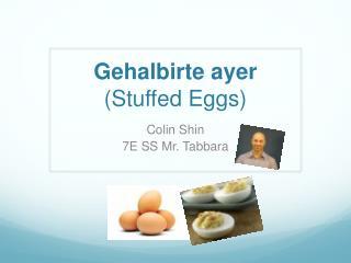 Gehalbirte ayer (Stuffed Eggs)