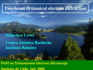 Two-beam dynamical electron diffraction