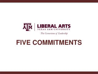 FIVE COMMITMENTS